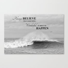 Ocean waves nature seascape Believe Canvas Print