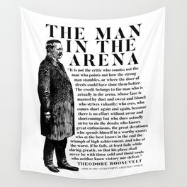 Theodore Roosevelt 'Man In The Arena' Powerful Motivational Speech  Wall Tapestry