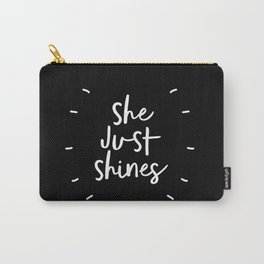She Just Shines black and white contemporary minimalism typography design home wall decor bedroom Carry-All Pouch