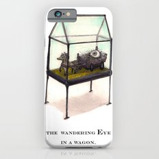 the wandering Eye in a wagon Slim Case iPhone 6s