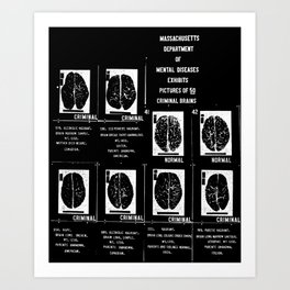 Criminal Brains Art Print