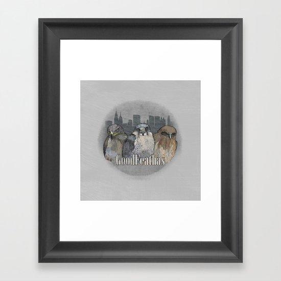 GoodFeathas Framed Art Print