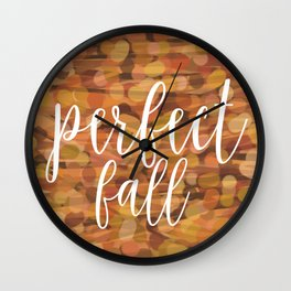 PERFECT FALL Wall Clock