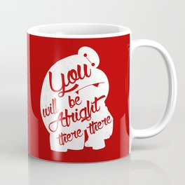 There there Coffee Mug