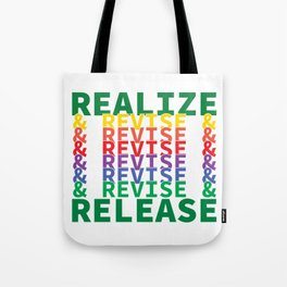 Realize&Revise&Release Tote Bag