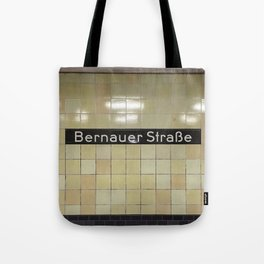 Berlin U-Bahn Memories - Bernauer Straße Tote Bag