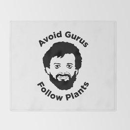 Terence Mckenna - Avoid Gurus, Follow Plants Throw Blanket