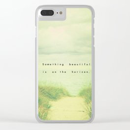 Something Beautiful Clear iPhone Case