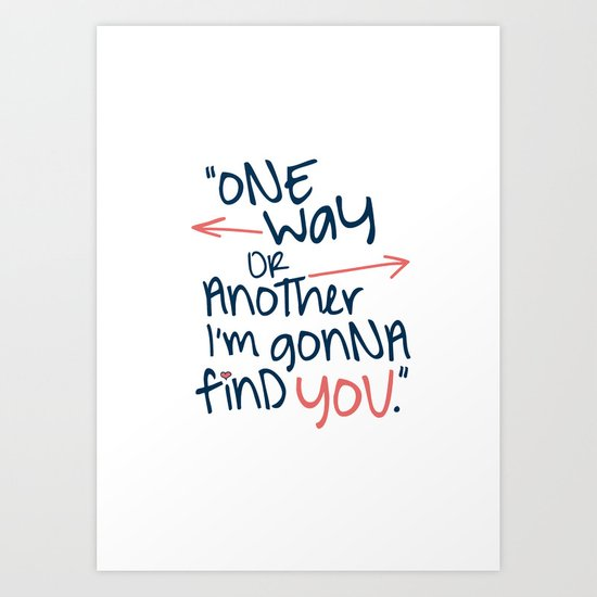 One Way Or Another Art Print