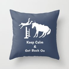 Keep Calm & Get Back On The Horse White Throw Pillow