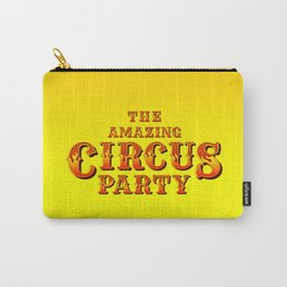 The amazing circus party Carry-All Pouch