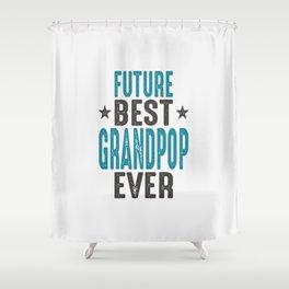 Gift for Grandpop Shower Curtain