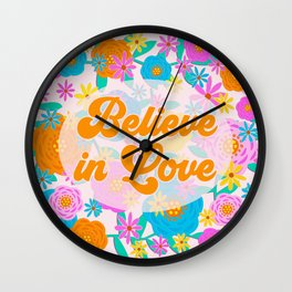 Believe in Love Wall Clock