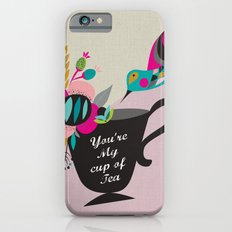 You're My cup of Tea iPhone 6s Slim Case