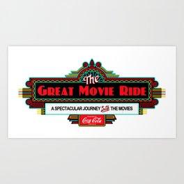 Great Movie Ride Sign Art Print