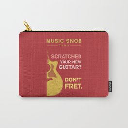 Don't FRET — Music Snob Tip #614 Carry-All Pouch