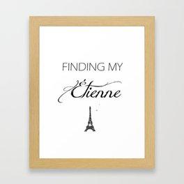 Finding My Étienne Framed Art Print