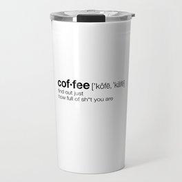 Coffee: So Full of It Travel Mug