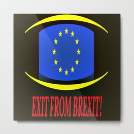 Exit From Brexit Metal Print