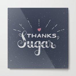 Thank you! Metal Print