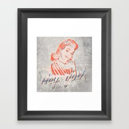 Hey, y'all. - Southern Hospitality - Smiling Lady (Passive Aggressive) Framed Art Print