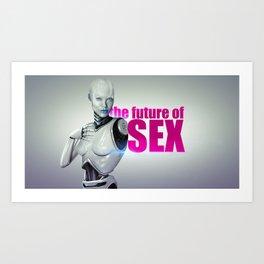 The Future of Sex Art Print
