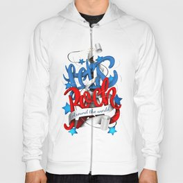 Let's Rock Around The World Hoody