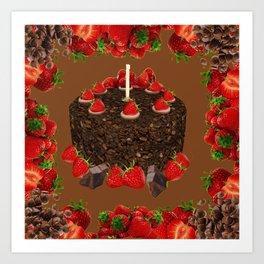CHOCOLATE & STRAWBERRIES  BIRTHDAY CAKE Art Print