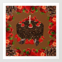 CHOCOLATE & STRAWBERRIES  BIRTHDAY CAKE Art Print