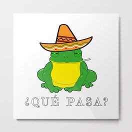 Qué Pasa? Funny Mexican Toad With Sombrero Cigarette Frogs & Amphibians Design Metal Print