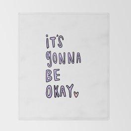 it's gonna be okay - typography Throw Blanket