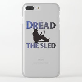 Dread the sled Clear iPhone Case