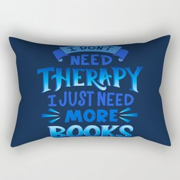 Therapy Vs. Books in Blue Rectangular Pillow