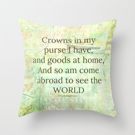 Shakespeare travel quote Throw Pillow