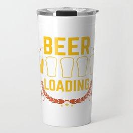 Funny Beer Loading Meme Beer Pong Drinking Gift Travel Mug