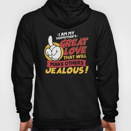 Mom's Great love that will make others jealous Hoody