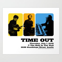 TIME OUT, HOLE IN THE WALL - AUSTIN, TX Art Print