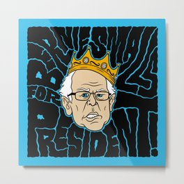 Bernie Smalls for President Metal Print