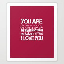 You Are My Valentine Art Print