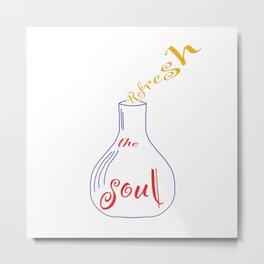 Refresh the soul Metal Print
