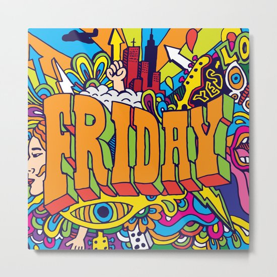 Friday Metal Print