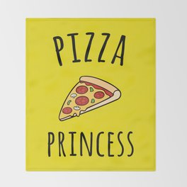 Pizza Princess Funny Quote Throw Blanket