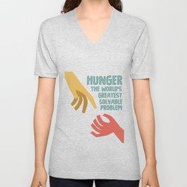 Hunger - the world greatest solvable problem Unisex V-Neck