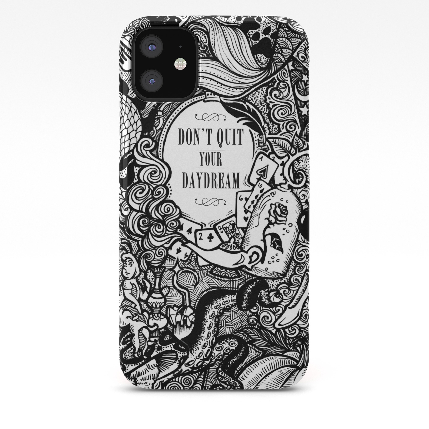 don t quit your daydream iphone case