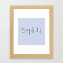 Simplistic Framed Art Print