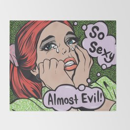 So Sexy Almost Evil Crying Comic Girl Throw Blanket