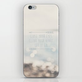 close your eyes ... clear your heart ... let go iPhone Skin