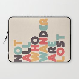 Retro Not All Who Wander Are Lost Typography Laptop Sleeve