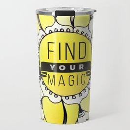 Find Your Magic Travel Mug