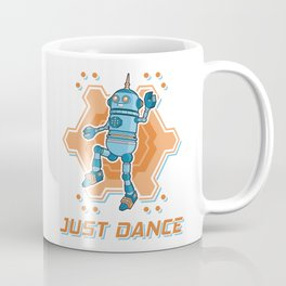 Just dance like a robot Coffee Mug